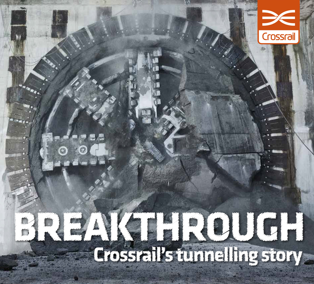 Breakthrough: Crossrail's tunnelling story book cover