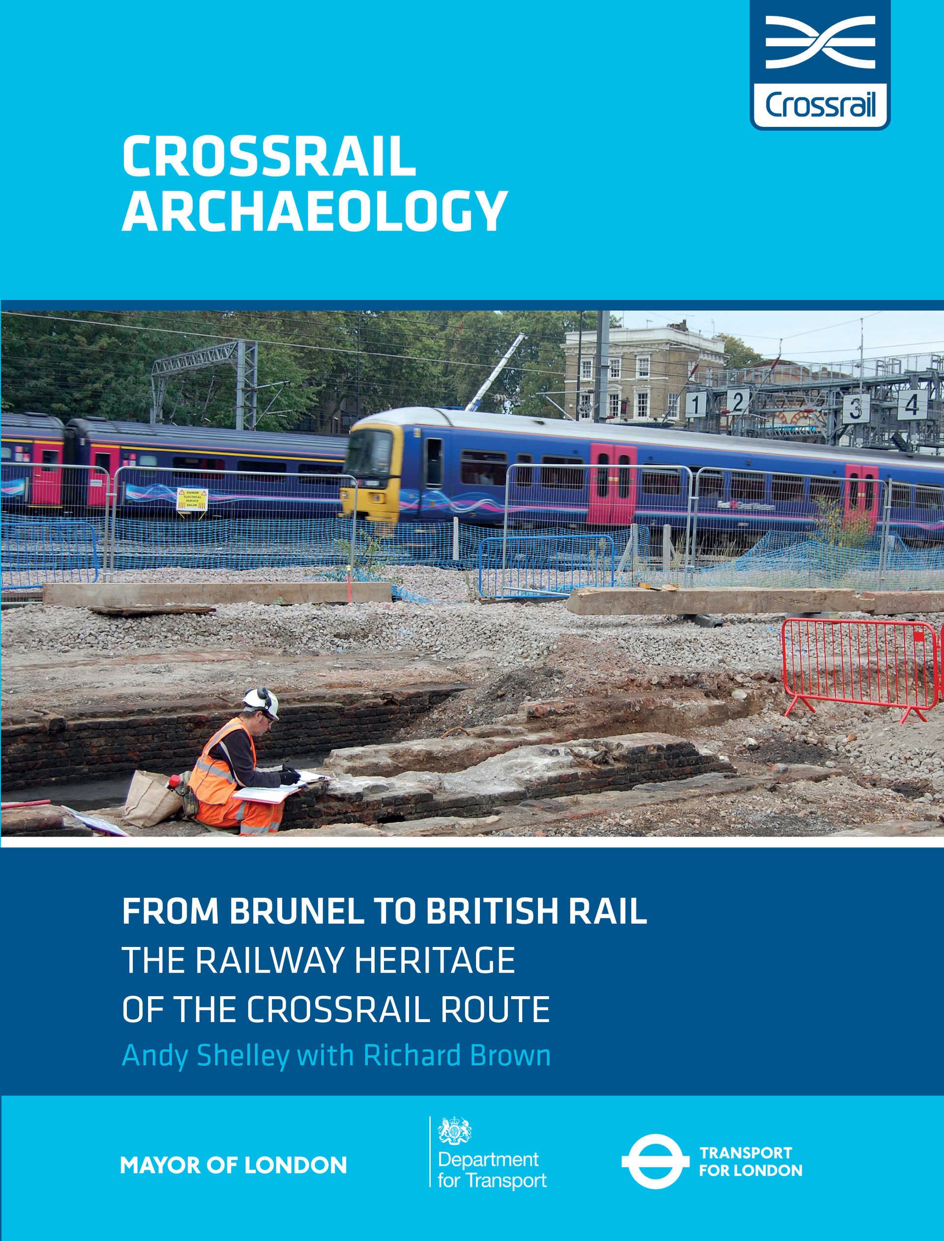 From Brunel to British Rail: The Railway Heritage of the Crossrail route_257620